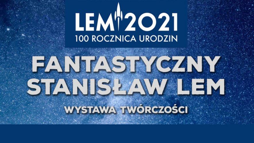Stanisław Lem - wystawa twórczości